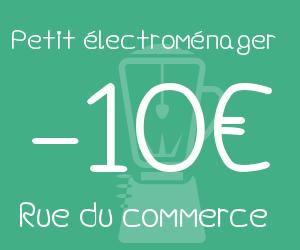 10€ de remise sur le petit électroménager