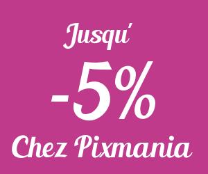 Jusqu'à -5% de remise chez Pixmania