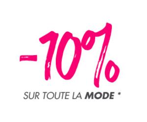 -10% sur le prêt-à-porter, lingerie et chaussures !