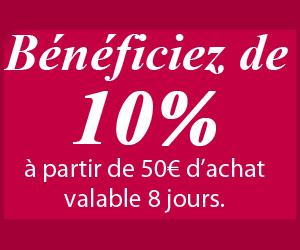 10% de remise à partir de 50€ d'achat !