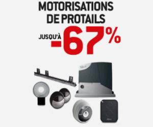 VENTE FLASH Motorisations de protails jusqu'à -67%