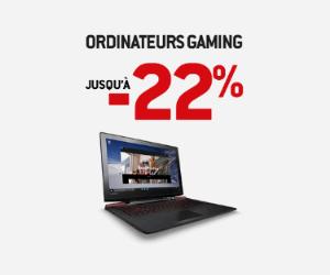 Jusqu'à -22% sur les ordis de Gaming !