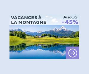 Vacances à la montagne jusqu'à -45%