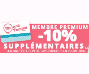 -10% supplémentaires pour les membres Premium