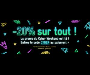Moins 20% sur tout pour l'offre Cyber Weekend