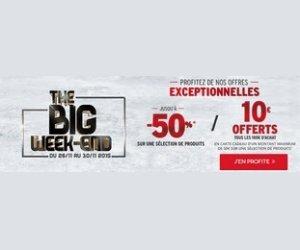 Big week-end avec des offres exceptionnelles