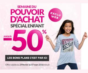 Semaine du pouvoir d'achat spécial enfant -50%